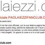 Segnalazione del paolaiezzifanclub.com sul sito ufficiale