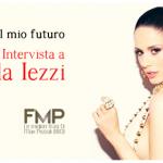 Paola Iezzi, intervista esclusiva su FMP