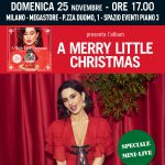 A Merry Little Christmas – presentazione, live e firmacopie